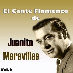 El Cante Flamenco de Juanito Maravillas, Vol. 2