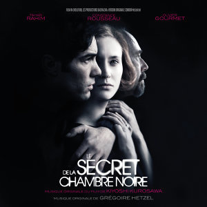 Le secret de la chambre noire (Original Motion Picture Soundtrack)