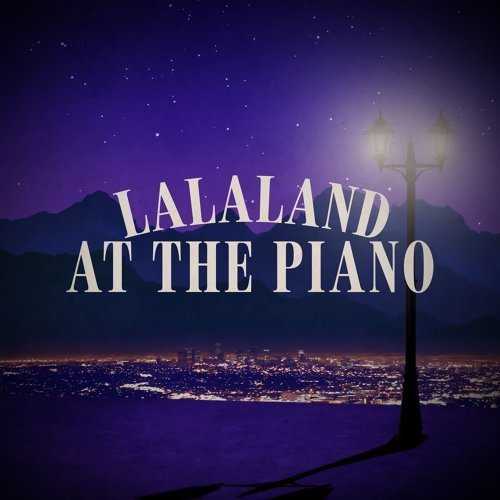 "City of Stars (Piano Version) [From ""La La Land""]"