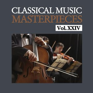 Classical Music Masterpieces, Vol. XXIV