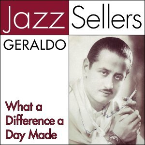 What a Difference a Day Made - JazzSellers