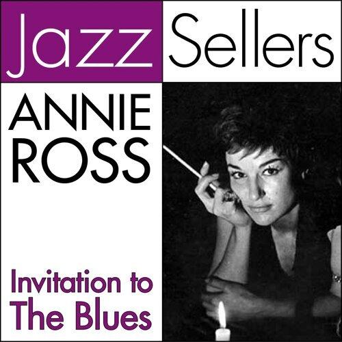 Annie ross invitation to the blues kkbox stopboris Choice Image