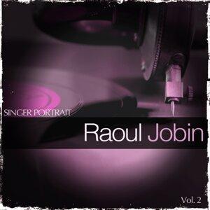 Singer Portrait - Raoul Jobin, Vol. 2
