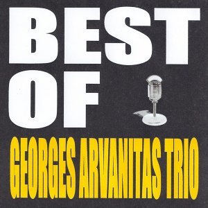 Best of Georges Arvanitas Trio