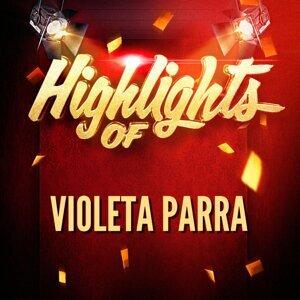 Highlights of Violeta Parra