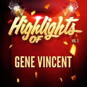 Highlights of Gene Vincent, Vol. 2