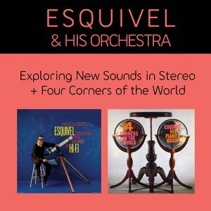 Exploring New Sounds in Stereo + Four Corners of the World (Bonus Track Version)
