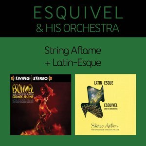 Strings Aflame + Latin-Esque (Bonus Track Version)