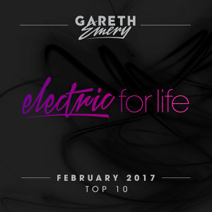 Electric For Life Top 10 - February 2017