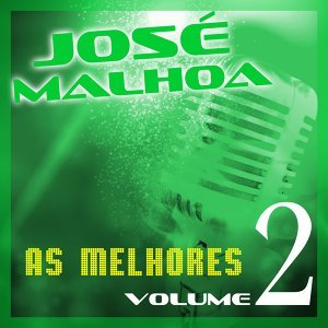 Jose Malhoa: As Melhores, Vol. 2