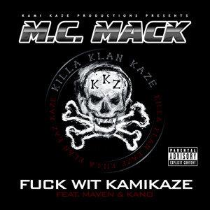 Fuck wit Kamikaze