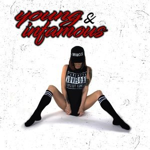 Young & Infamous - EP