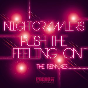 Push the Feeling On - The Remixes