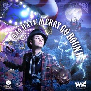 Mad Hatz' Merry Go Round (Mad Hatz' Merry Go Round)