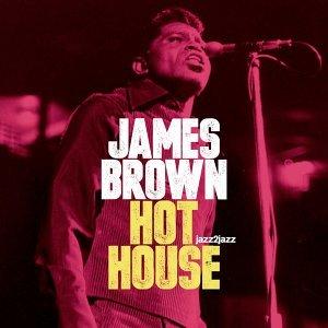 Hot House - Live and Kickin'