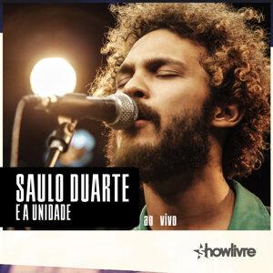 Saulo Duarte e a Unidade no Estúdio Showlivre, Vol. II ao Vivo