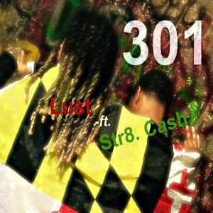 301 (feat. Str8 Cash)