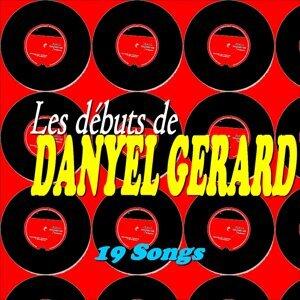 Les débuts de Danyel Gérard - 19 Songs