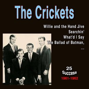 The Crickets (25 Success) - 1961 - 1962