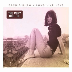 Long Live Love - The Very Best of Sandie Shaw