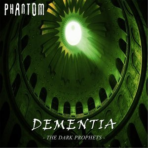 Dementia: The Dark Prophets
