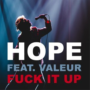 Fuck It Up (feat. Valeur)