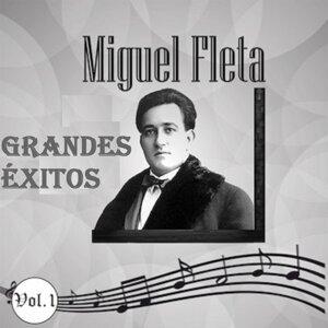 Miguel Fleta - Grandes Éxitos, Vol. 1