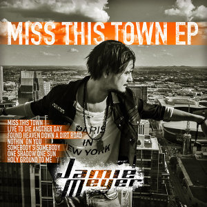 Miss This Town - EP