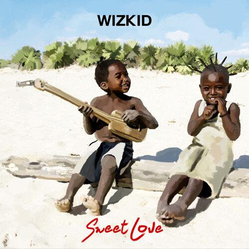 wizkid sweet love
