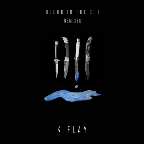 Blood In The Cut - Remixed