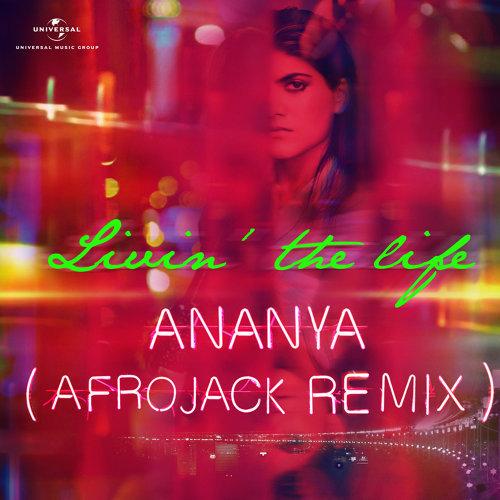Livin' The Life - Afrojack Remix