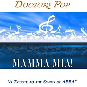 """Mamma Mia """"A Tribute To the Songs of Abba"""""""
