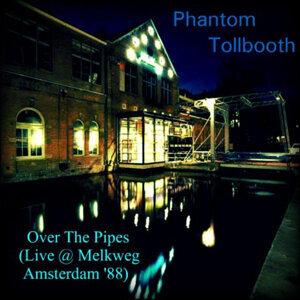 Over the Pipes (Live @ Melkweg, Amsterdam '88)