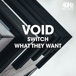 Switch / What They Want