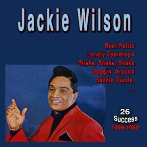 Jackie Wilson (26 Success) - 1959 - 1962