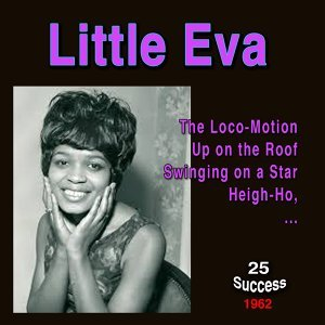Little Eva (25 Success) - 1962