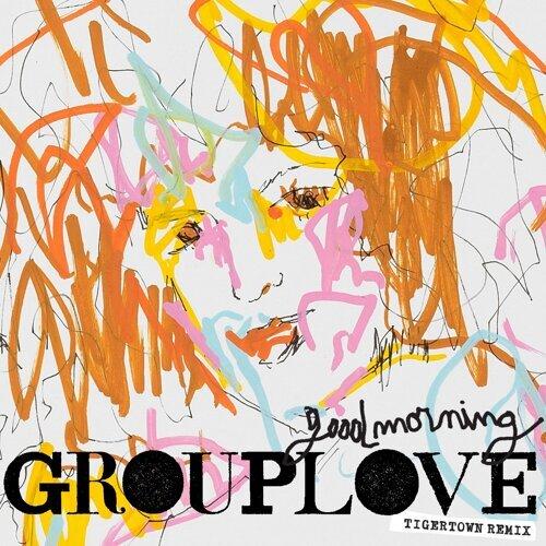 Good Morning - Tigertown Remix