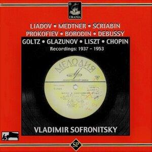 Liadov, Medtner, Scriabin, Prokofiev, Borodin, Debussy, Goltz, Glazunov, Liszt & Chopin: Recordings 1937 - 1953