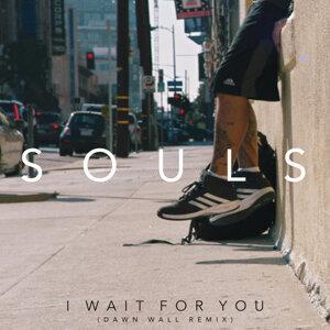I Wait for You - Dawn Wall Remix