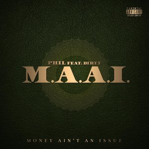 M.A.A.I. (Money Ain't an Issue) [feat. Dirty]