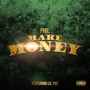 Make Money (feat. Lil Pat)