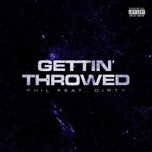Gettin' Throwed (feat. Dirty)