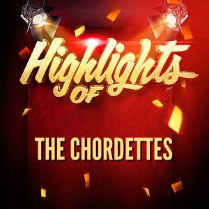 Highlights of The Chordettes