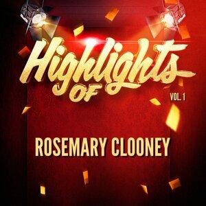 Highlights of Rosemary Clooney, Vol. 1
