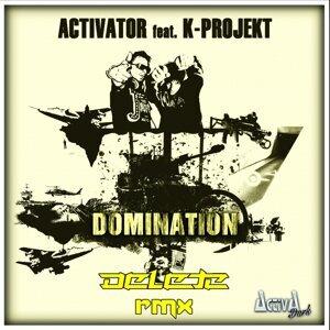 Domination - Delete Remix