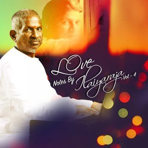 Love Notes by Ilaiyaraja, Vol. 4