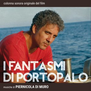 I fantasmi di Portopalo - Colonna sonora originale del film