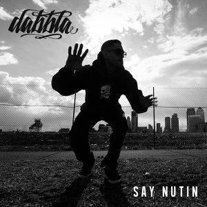 Say Nutin