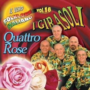 Quattro rose: Il vero folklore italiano, vol. 16