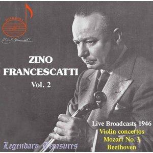 Zino Francescatti, Vol. 2: Beethoven, Mozart & Ravel (Live)